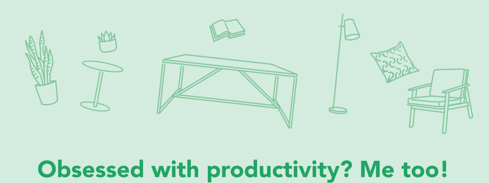 Obsessed with productivity? Me too! by Amy Woodside